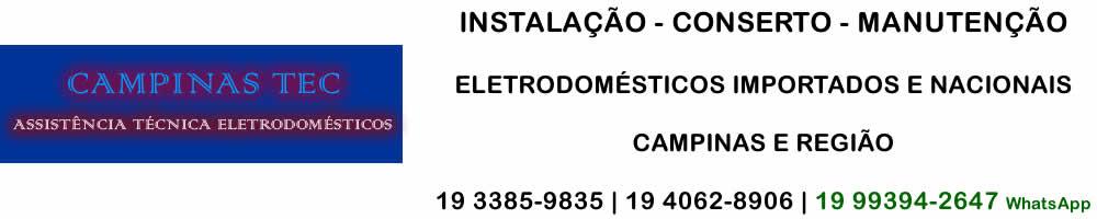 Assistência Técnica Eletrodomésticos Campinas